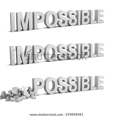 Impossible becomes possible. 3d illustration isolated on white background  - stock photo