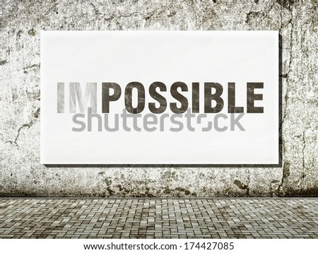 Impossible text on old wall in vintage style - stock photo
