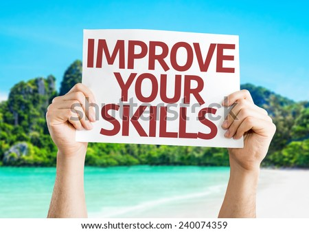 Improve Your Skills card with a beach on background - stock photo