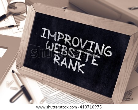 Improving Website Rank - Chalkboard with Hand Drawn Text, Stack of Office Folders, Stationery, Reports on Blurred Background. Toned Image. 3D Render. - stock photo