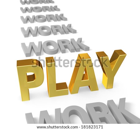 """In a long row of dull, gray """"WORK"""", a bright, gold """"PLAY"""" stands up, dominating the foreground. Focus is on """"PLAY"""". Isolated on white. - stock photo"""