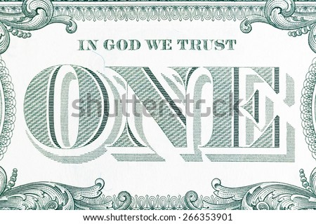 In God we trust - banknote one dollar close-up. - stock photo
