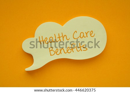 In the speech balloon on a orange background Health Care Benefits  writes - stock photo