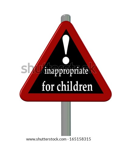 inappropriate for children sign - stock photo