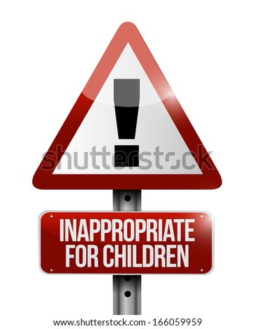 inappropriate for children warning sign illustration design over a white background - stock photo