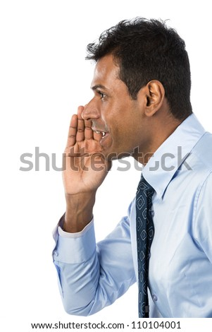 Indian Business man shouting his message. Isolated against a white background.