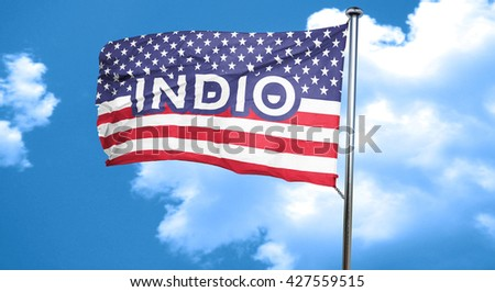 indio, 3D rendering, city flag with stars and stripes
