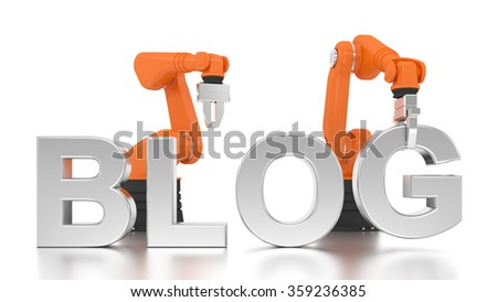 Industrial robotic arms building BLOG word on white background