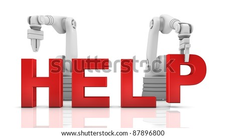 Industrial robotic arms building HELP word on white background - stock photo