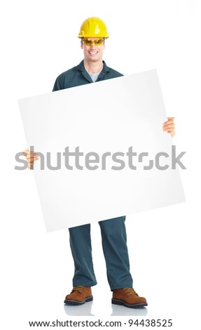 Industrial worker with placard. Isolated over white background - stock photo
