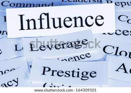 Influence Concept - a conceptual look at influence, leverage, prestige, command,