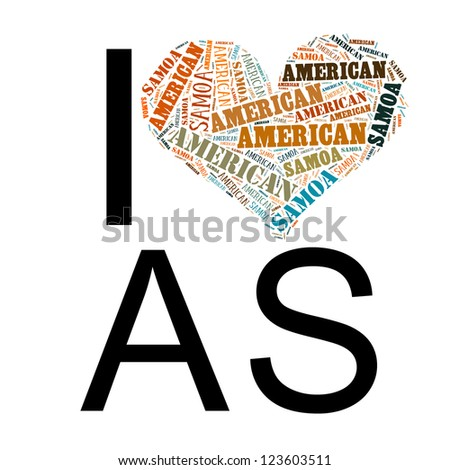 Info text graphic American Samoa word cloud in I love AS shape isolated in white background