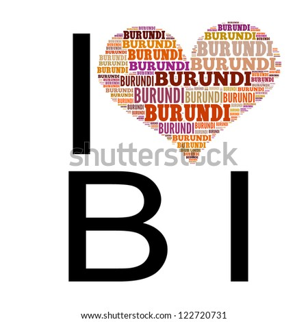 Info text graphic Burundi composed in I Love BI concept isolated in white background - stock photo