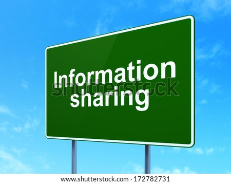 Information concept: Information Sharing on green road (highway) sign, clear blue sky background, 3d render - stock photo