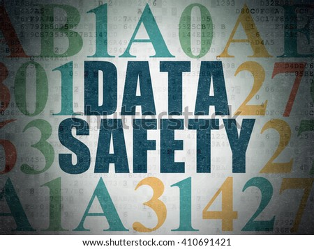 Information concept: Painted blue text Data Safety on Digital Data Paper background with Hexadecimal Code - stock photo