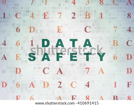 Information concept: Painted green text Data Safety on Digital Data Paper background with Hexadecimal Code - stock photo
