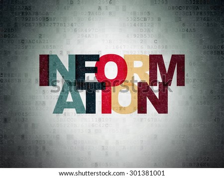 Information concept: Painted multicolor text Information on Digital Paper background, 3d render - stock photo