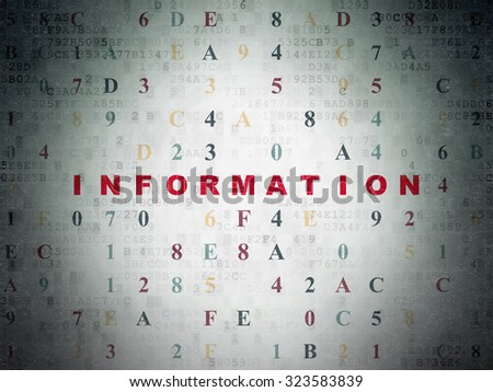 Information concept: Painted red text Information on Digital Paper background with Hexadecimal Code - stock photo