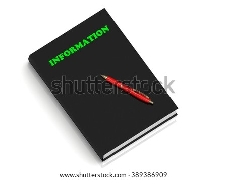 INFORMATION- inscription of green letters on black book on white background
