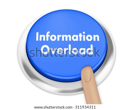 Information Overload button on isolate white background - stock photo
