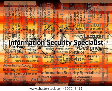 Information Security Specialist Meaning Skilled Person And Professional - stock photo