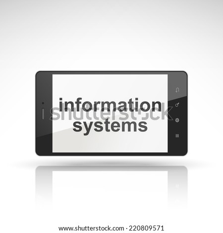 information systems words on mobile phone isolated on white - stock photo