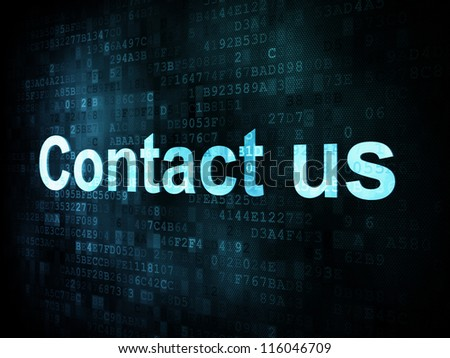 Information technology IT concept: pixelated words Contact us on digital screen, 3d render - stock photo