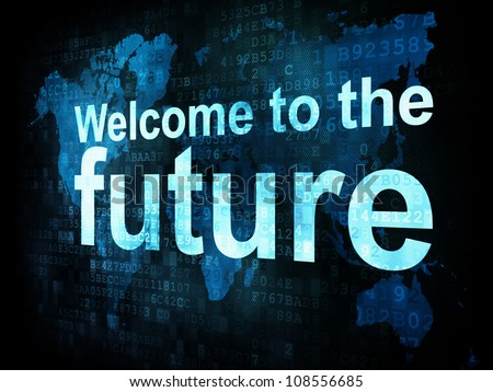 Information technology IT concept: pixelated words Welcome to the future on digital screen, 3d render - stock photo