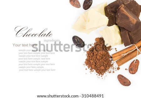 ingredients for Cooking  homemade chocolate, cocoa beans, cocoa powder, cocoa butter, unsweetened block chocolate, baking chocolate, cinnamon isolated on white background - stock photo