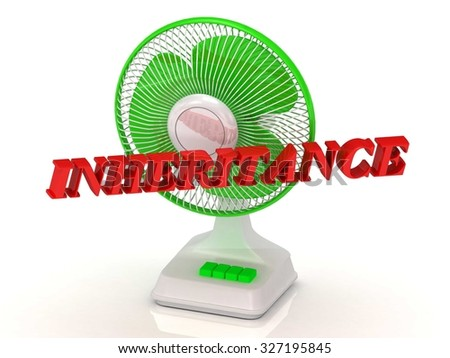 INHERITANCE- Green Fan propeller and bright color letters on a white background