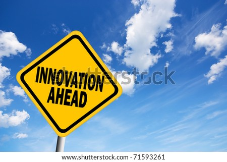 Innovation ahead sign - stock photo