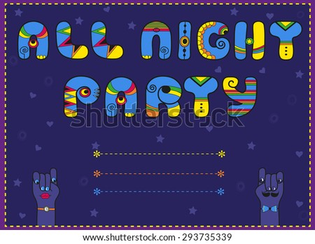 Inscription All Night Party. Funny blue Letters with bright parts - stock photo