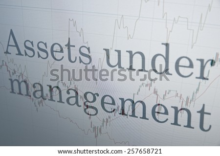 "Inscription ""Assets under management"" on PC screen. Financial concept. - stock photo"