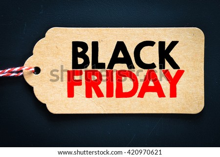 Inscription black friday. Inscription black friday on blank tag on background - stock photo