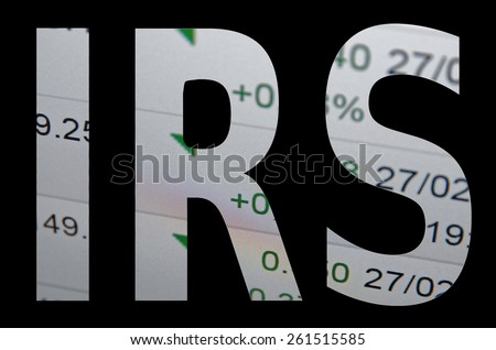 "Inscription ""IRS"" on a PC monitor. Trading terminal as background. - stock photo"