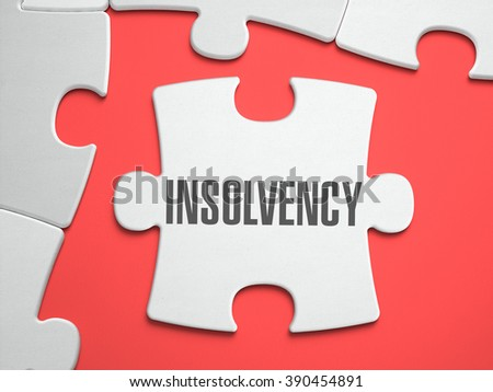 Insolvency - Text on Puzzle on the Place of Missing Pieces. Scarlett Background. Close-up. 3d Illustration.  - stock photo