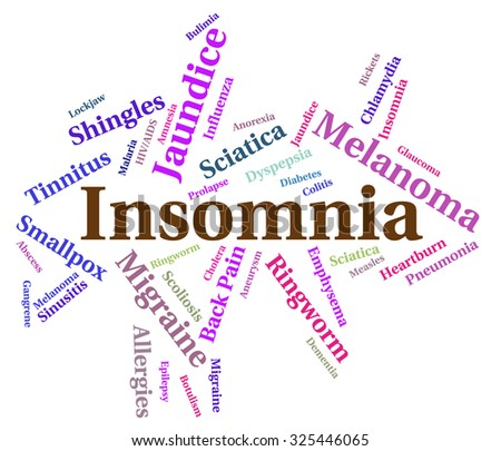 Insomnia Illness Representing Sleep Disorder And Disease
