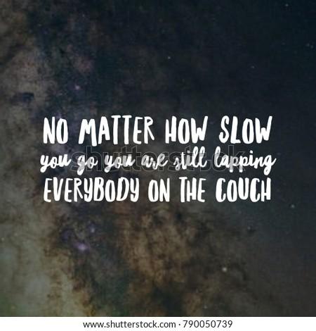 Quotes Life Journey Captivating Motivational Inspirational Quotes Life Journey Filled Stock Photo
