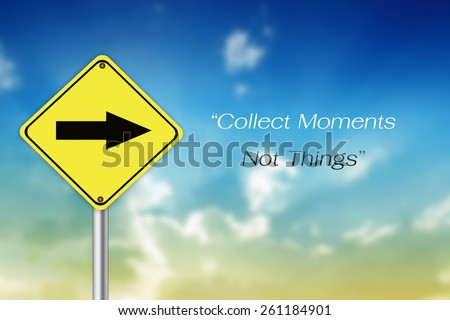 Inspirational Motivational Life Quote on Blur Yellow Road Sign Background Design.