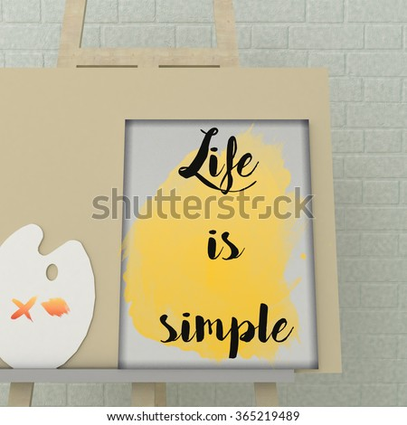 Inspirational motivational quote Life is simple. Life, Happiness, Success concept. Life, Happiness concept. Scandinavian style home interior decoration.  - stock photo