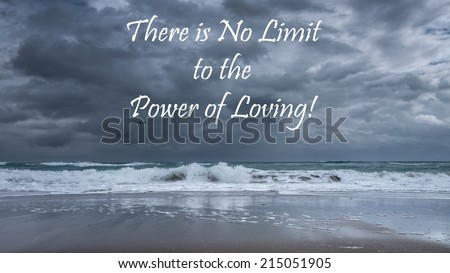 Inspirational quote about life, love, and soul by John Morton  on a beautiful stormy seascape background - stock photo