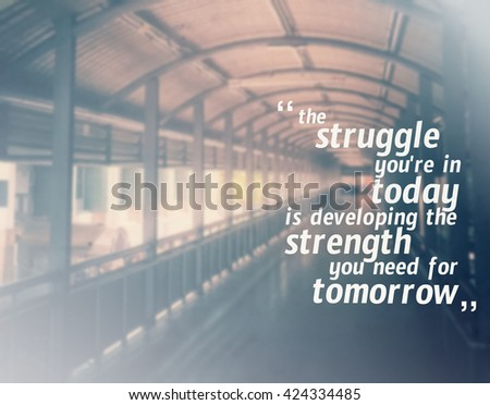 Inspirational quote & motivational background - stock photo