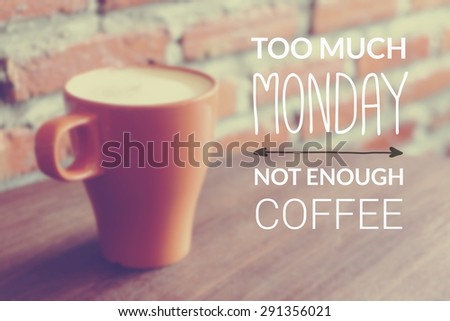 High Quality Inspirational Quote On Blurred Coffee Cup Background With Vintage Filter Photo Gallery