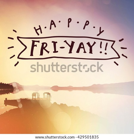 Inspirational Typographic Quote - Happy Friday - stock photo