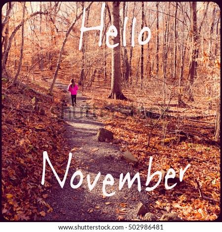 Inspirational Typographic Quote - Hello November