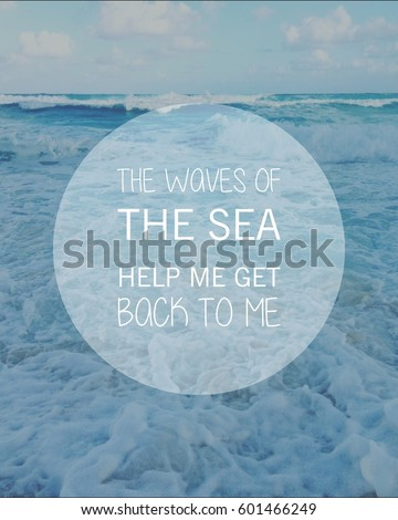 Inspirational Quote On Scenic Summer Blue Stock Photo ...