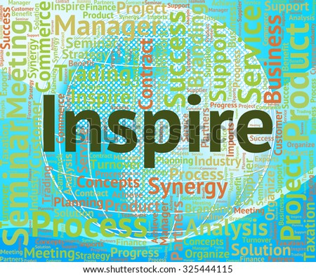 Inspire Word Showing Spur On And Energize - stock photo