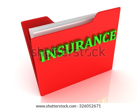 INSURANCE bright green letters on a red folder on a white background - stock photo
