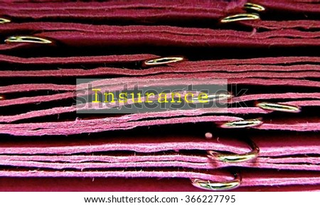 INSURANCE concept on File Label , close up view , business concept , business idea - stock photo
