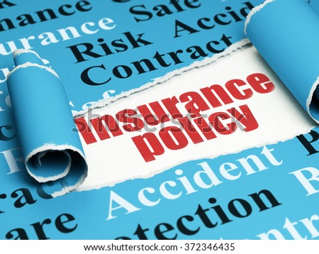 Insurance concept: red text Insurance Policy under the piece of  torn paper - stock photo